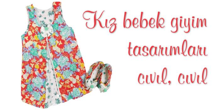 Cıvıl, Cıvıl Kız Bebek Elbiseleri