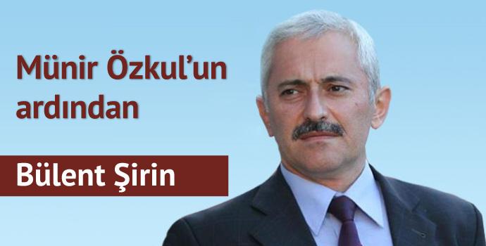 Münir Özkul'un ardından...