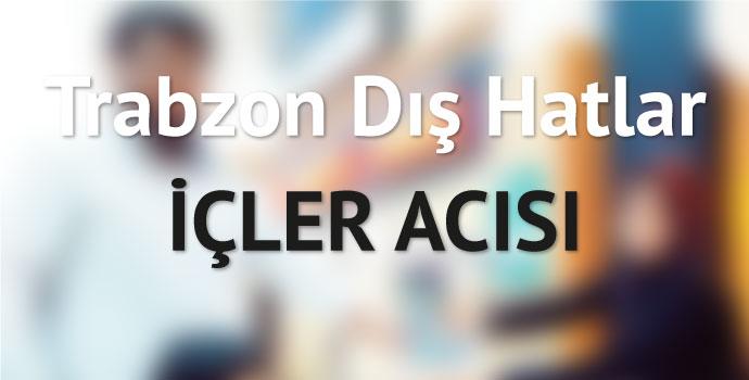 Trabzon 'Dış Hatlar' içler acısı!