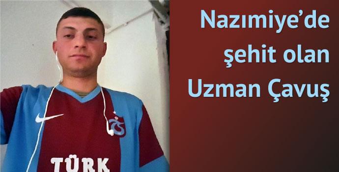 Trabzonlu Uzman Çavuş Nazımiye'de şehit oldu