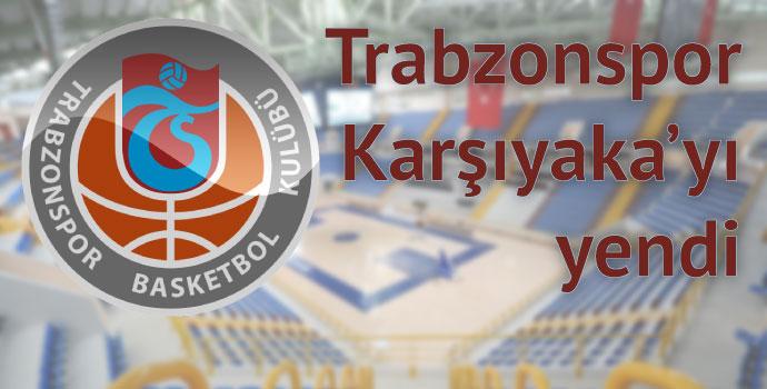Trabzonspor Medicalpark 78-74 Pınar Karşıyaka