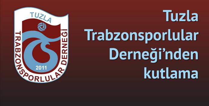 Tuzla Trabzonsporlular Derneği'nden kutlama