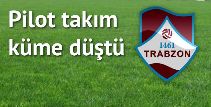 1461 Trabzon küme düştü