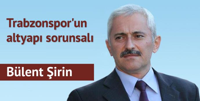 Trabzonspor'un altyapı sorunsalı