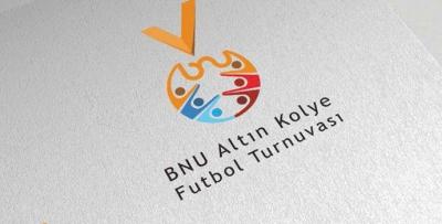 BNU Altın Kolye Futbol Turnuvasına yeniden hayat verdi