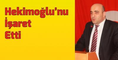 Celil Hekimoğlu'nu işaret etti