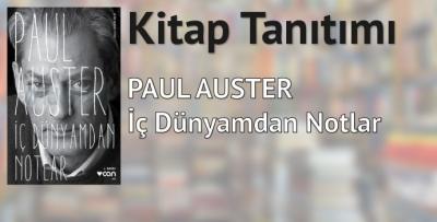 İç Dünyamdan Notlar-Paul Auster