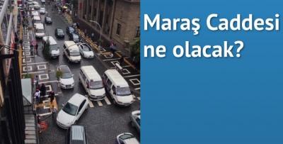 Maraş Caddesi için referandum talebi
