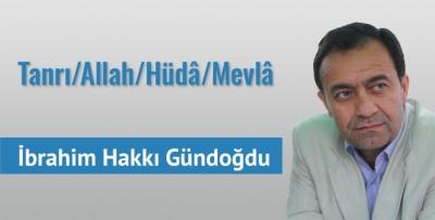 Tanrı / Allah / Huda / Mevlâ