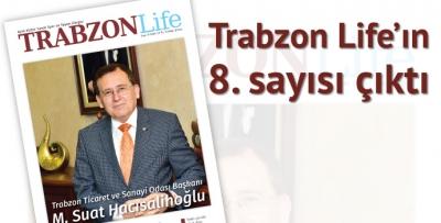 TRABZON Life'ın 8. Sayısı çıktı
