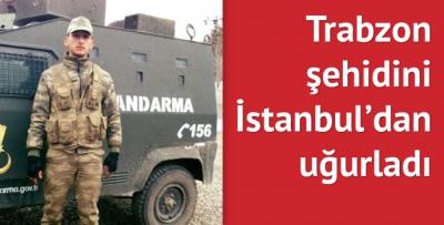 Trabzon şehidini İstanbul'dan uğurladı