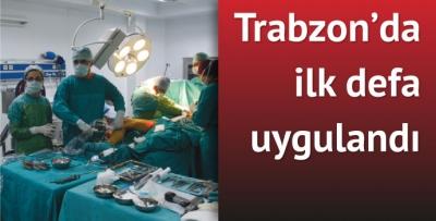 Trabzon'da ilk defa yapıldı