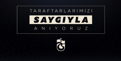Trabzonspor'dan anma mesajı